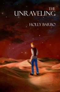 cover for The Unraveling by Holly Barbo