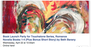 Book Launch Party for Touchstone Series, Romance Novella Books 1-4 (Plus Bonus Short Story) by Beth Barany