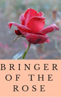 Bringer of the Rose-draft cover