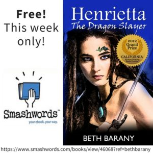 Henrietta The Dragon Slayer (Book 1) is free for this week only at Smashwords!