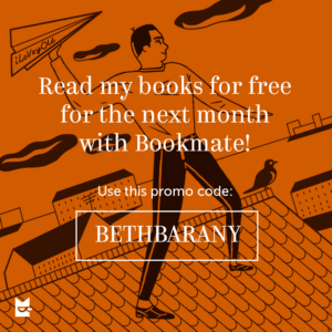 Read my books free for a month for the next month with BookMate! Use this promo code: BETHBARANY
